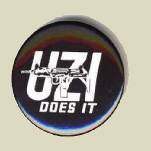 'UZI does it' Metal Pin Tag (sika-4)