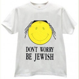 Don't Worry Be Jewish T-Shirt (T-107)
